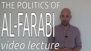 The Politics of Al-Farabi (video lecture)