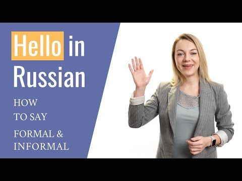 12 Ways Of Saying Hello In Russian That You Shouldn T Miss