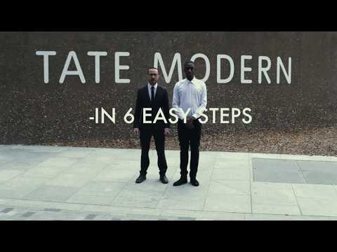 HOW TO Go To The TATE MODERN, in 6 Easy Steps.
