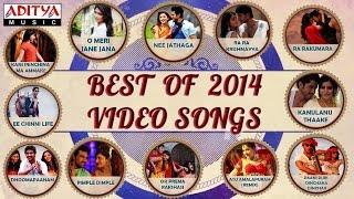 Best of Tollywood 2014 || Telugu Video Songs