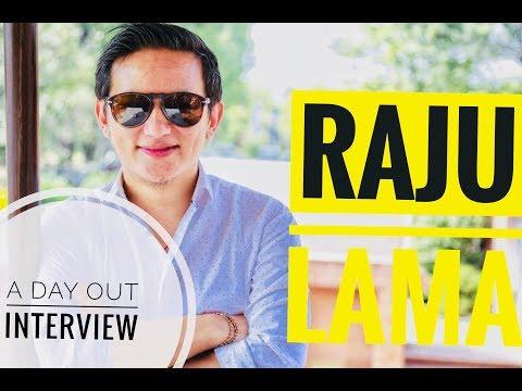 RAJU LAMA (Mongolian Heart) INTERVIEW : A DAY OUT