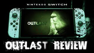 OUTLAST Nintendo Switch Review - An Almost Perfect Port