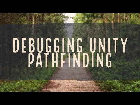 Unity Navigation - Debugging the NavmeshAgent Path