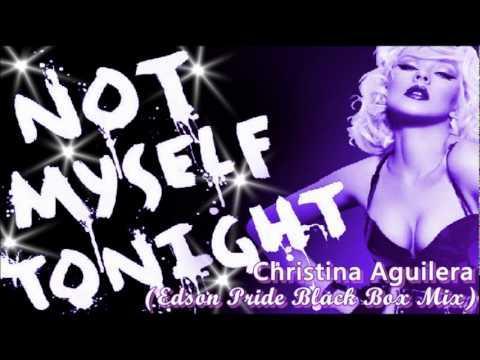 Christina Aguilera - Not Myself Tonight...