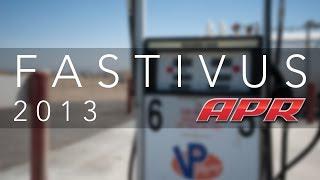 APR Presents Fastivus 2013