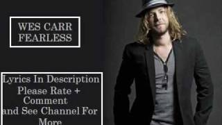 Fearless - Wes Carr with Lyrics [SING-A-LONG]