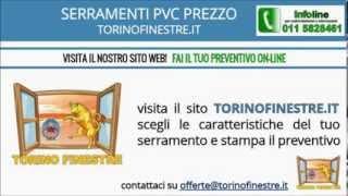 SERRAMENTI IN PVC PREZZI | TORINOFINESTRE.IT(SERRAMENTI PVC PREZZI - Visita il nostro sito http://www.torinofinestre.it - Torino Finestre, azienda leader da diversi anni nella fornitura e posa di serramenti ..., 2014-02-24T07:39:46.000Z)