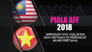 Jaringan gol Malaysia dan Vietnam di peringkat akhir pertama Piala AFF 2018