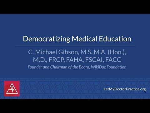 Democratizing  Medical Education