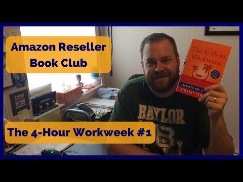 Amazon Reseller Book Club - The 4 Hour-Workweek #1