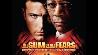 The Sum of All Fears (2002) Suite - Jerry Goldsmith