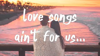 Play Love Songs Ain't for Us (feat. Keith Urban)