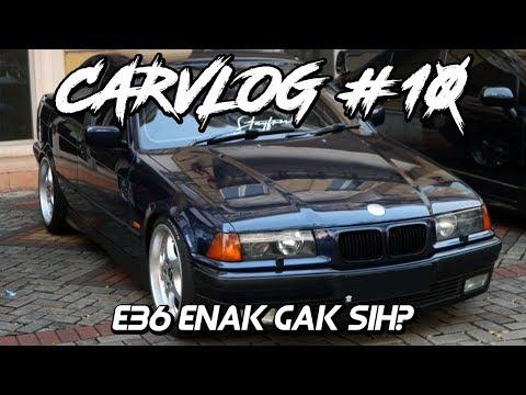 CARVLOG #10 - Rasanya pake E36? - CarVlog Indonesia
