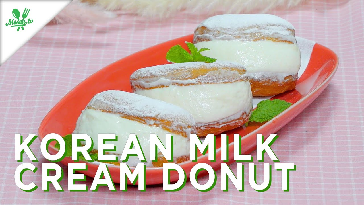 Resep Korean Milk Cream Donut
