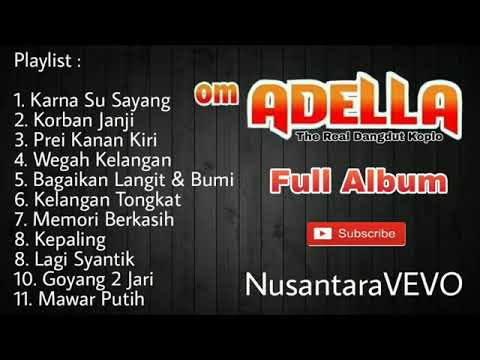Om Adella Terbaru 2019 Full Album Mp3