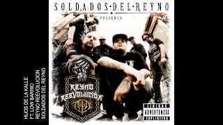 HIJOS DE LA KALLE ft. low barrio SOLDADOS DEL REYNO REEVOLUCION