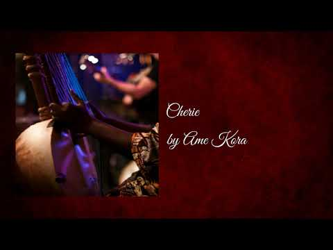 Cherie - Ame Kora (Amadou Fall's West African Kora Music)