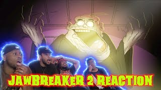 JAWBREAKER 2 @MeatCanyon LIVE REACTION | RETRIBUTION???