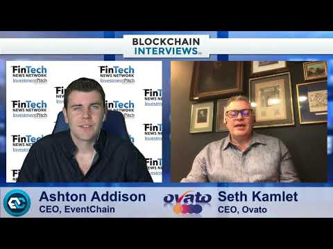 Seth Kamlet, CEO of Ovato | Blockchain Interviews