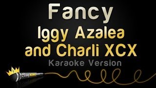 Download Iggy Azalea and Charli Xcx - Fancy (Karaoke Version) Mp3 and Videos