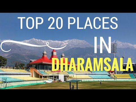 Top 20  places to visit in Dharamsala