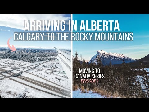 Calgary To The Rocky Mountains Alberta | IEC Visa | Moving To Canada Ep 1 #canada #alberta #calgary