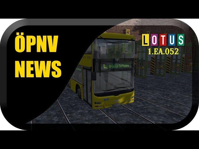 ÖPNV News#44-1 LOTUS Update 1.EA.052