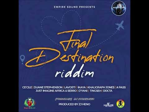 FINAL DESTINATION RIDDIM (Mix-Feb 2020) EMPIRE SOUND