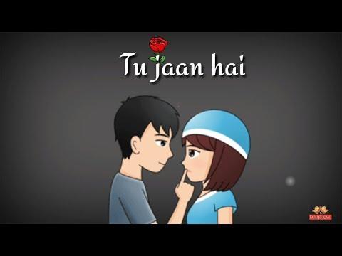 Tu Jaan Hai ❤ | Whatsapp Status Video | Whatsapp Status | 30 Sec Whatsapp Status | Love Status