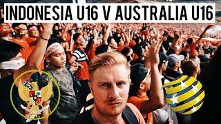 I WENT TO INDONESIA U16 v AUSTRALIA U16 (AMAZING FANS!!) AFC U16 CHAMPIONSHIP 2018 QUARTER FINALS