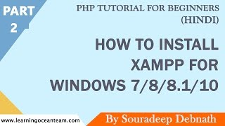 how to install xampp for windows 7 8 8 1 10   php tutorial for beginners in hindi 2