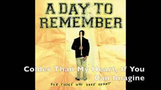 Repeat youtube video A Day to Remember - For Those Who Have Heart [FULL ALBUM]