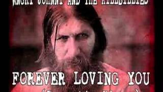 "Angry Johnny & The Killbillies ""Forever Loving You (Rasputin Blues)"""