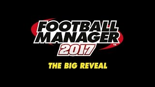 FM17 Features | Football Manager 2017