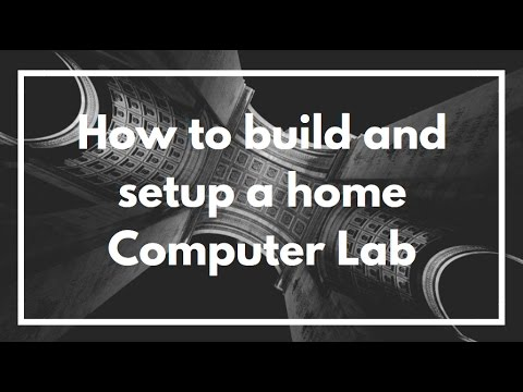 Tip's on how to build + setup a home Computer Lab | VIDEO EXPLANATION
