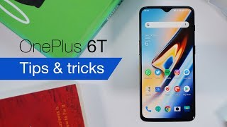 OnePlus 6T tips & tricks