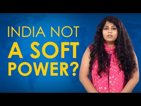 India Not A Soft Power, Why?