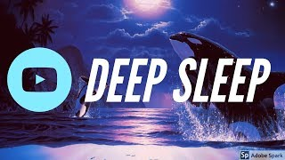 [DEEP SLEEP]10 HOURS! Whale Sounds, Delta Waves, Ambient Music   Relaxation   Stress Relief   Study