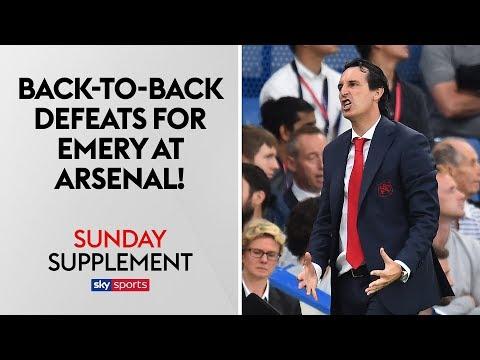 Should Arsenal fans be worried after back-to-back defeats under Emery? | Sunday Supplement