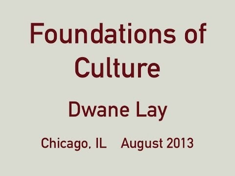 Dwane Lay -  Foundations of Culture