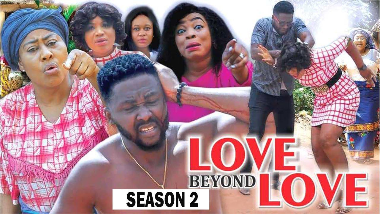 Download LOVE BEYOND LOVE (SEASON 2) {TRENDING NEW MOVIE} - 2021 LATEST NIGERIAN NOLLYWOOD MOVIES