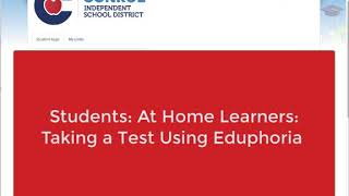 Eduphoria for Students: At Home Learners: Taking a Test Using Eduphoria