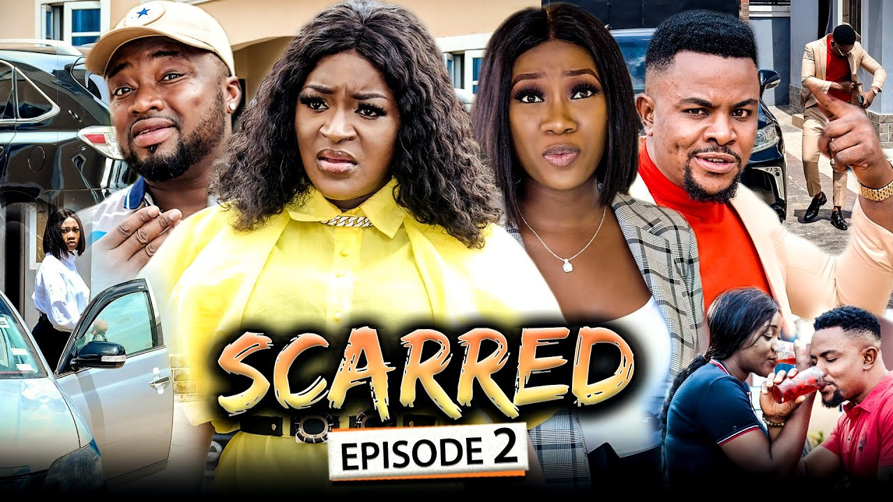 Download SCARRED EPISODE 2 (New Movie) Chacha Eke/Chinenye/Omalicha 2021 Latest Nigerian Nollywood Movie