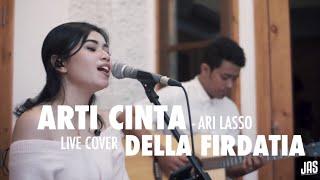 Download lagu Arti cinta ari lasso Live cover Della firdatia MP3