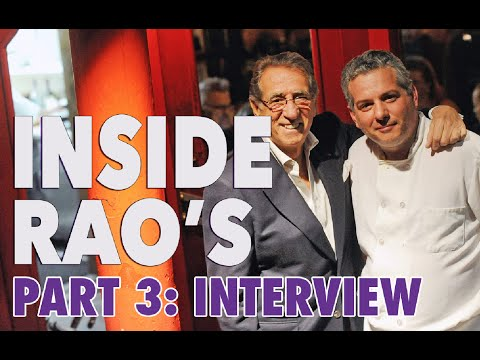 Famus Foodies: Inside Rao's: Interview with Frank Pellegrino Sr. (Part 3)