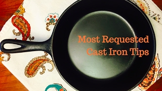 Most Requested Cast Iron Tips