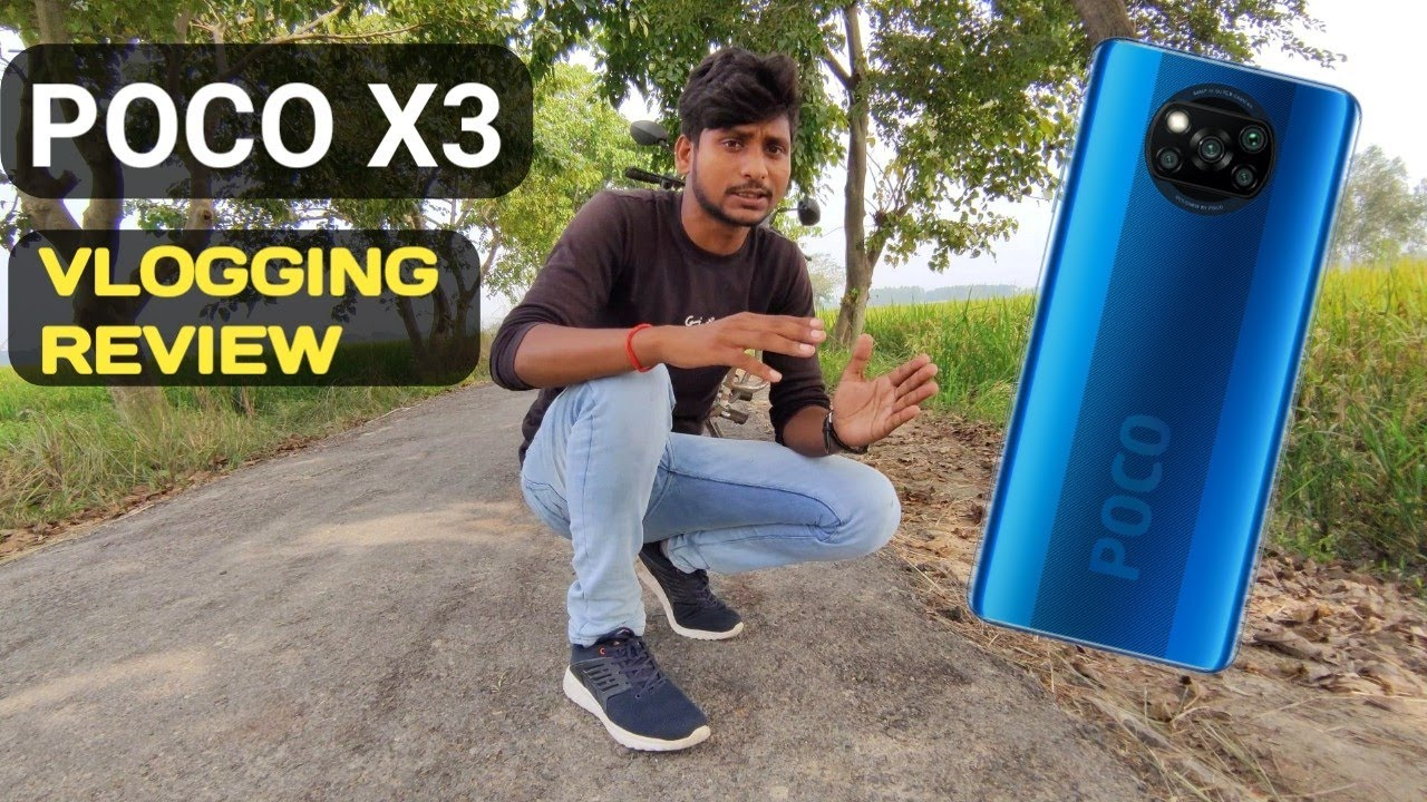POCO X3 VLOGGING REVIEW, BEST PHONE VLOGS VIDEO