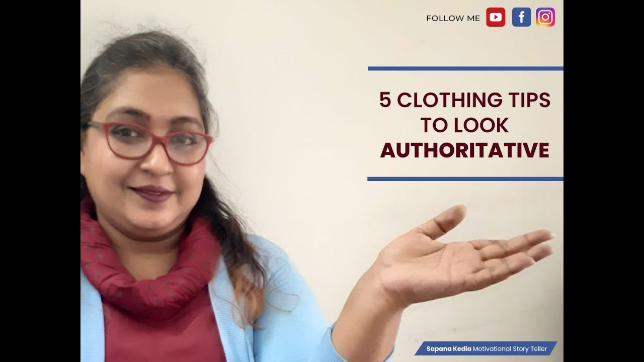 5 Clothing Tips To Look Authoritative