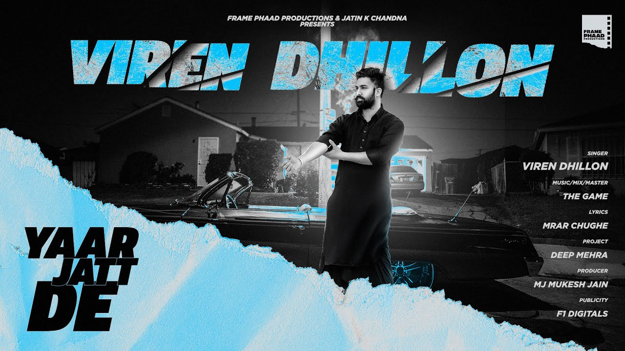 Yaar Jatt De - Viren Dhillon | The Game | New Punjabi Song 2020 |  Mrar  | New Punjabi Song 2020