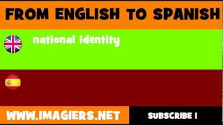 FROM ENGLISH TO SPANISH = national identity